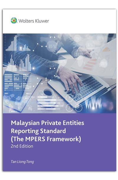 Malaysian Private Entities Reporting Standard (MPERS Framework)