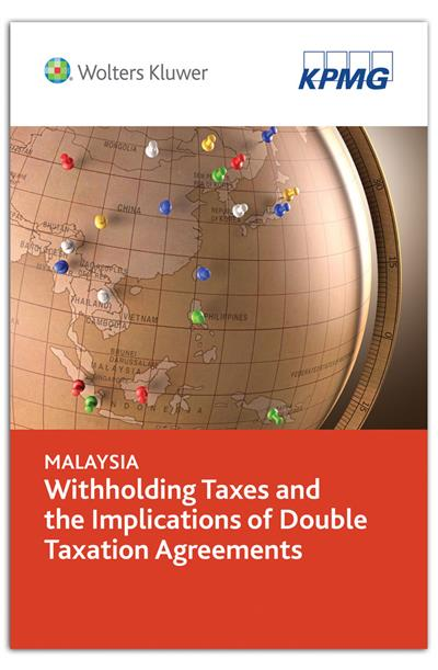 Malaysia Withholding Taxes and the Implications of Double Taxation Agreements