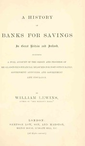 A History of Banks for Savings in Great Britain and Ireland