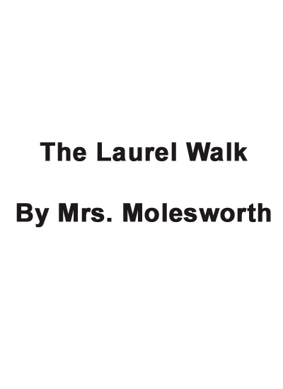 The Laurel Walk