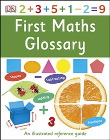 First Maths Glossary: An Illustrated Reference Guide