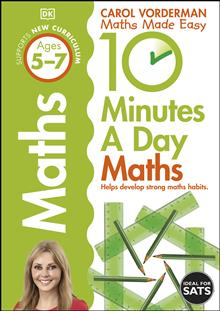 10 Minutes a Day Maths Ages 5-7 Key Stage 1