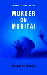 MURDER ON MURITAI Book One of The Ryxin Trilogy