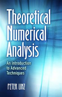Theoretical Numerical Analysis: An Introduction to Advanced Techniques