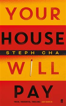 Your House Will Pay: 'Elegant [and] suspenseful.' New York Times