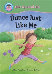 Start Reading: Get Up and Go!: Get Up and Go! Dance Just Like Me