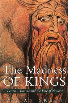 The Madness of Kings