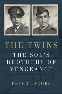 The Twins: The SOE's Brothers of Vengeance