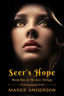 Seer's Hope (Seer Trilogy, Book 1)