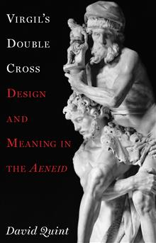 Virgil's Double Cross: Design and Meaning in the Aeneid<i/>