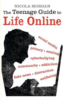 The Teenage Guide to Life Online