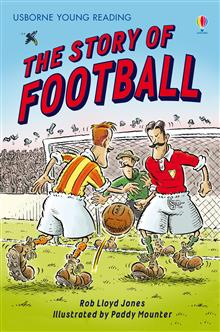 The Story of Football: Usborne Young Reading: Series Two