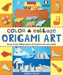 Color & Collage Origami Art Kit Ebook: This Easy Origami Book Contains 45 Fun Projects, Origami How-to Instructions and Downloadable Materials