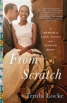 From Scratch: A Memoir of Love, Sicily, and Finding Home