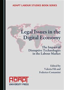 Legal Issues in the Digital Economy: The Impact of Disruptive Technologies in the Labour Market