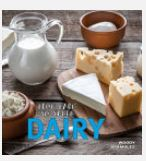From Farm to Table: Dairy