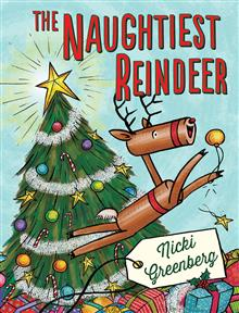 The Naughtiest Reindeer