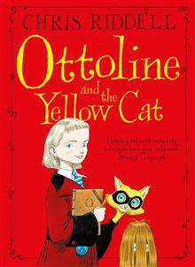 Ottoline and the Yellow Cat: Book 1