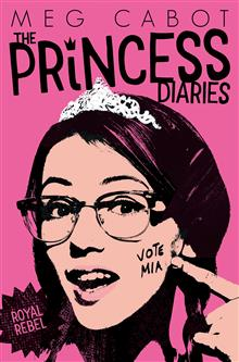 The Princess Diaries 6: Royal Rebel