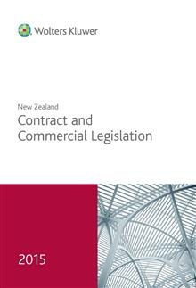 New Zealand Contract and Commercial Legislation 2015
