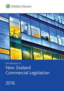 Introduction to New Zealand Commercial LegisIation 2016