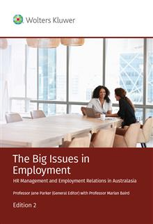 The Big Issues in Employment: HR Management and Employment Relations in Australasia 2nd Edition