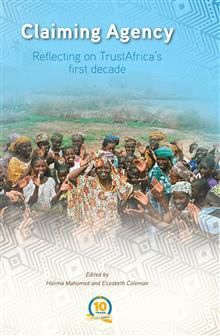 Claiming Agency: Reflecting on TrustAfrica's First Decade