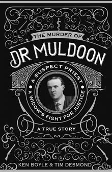 The Murder of Dr Muldoon: A Suspect Priest, A Widow's Fight for Justice