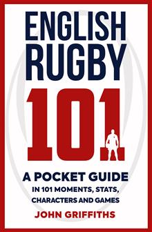 English Rugby 101: A Pocket Guide