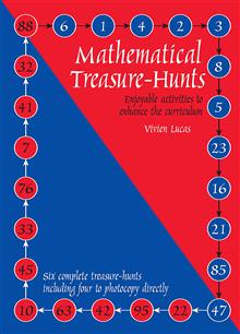 Mathematical Treasure Hunts: Blackline masters for mathematical treasure hunts ages 10-14