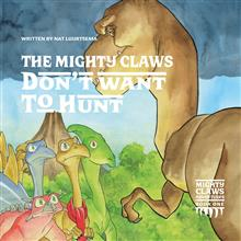 The Mighty Claws Don't Want To Hunt