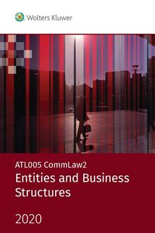 ATL005 CommLaw2: Entities and Business Structures 2020
