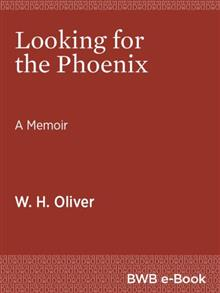 Looking for the Phoenix: A Memoir