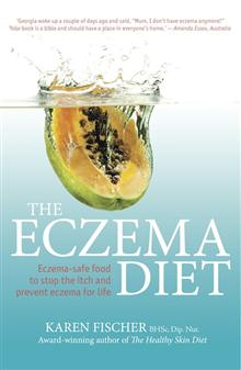 The Eczema Diet: Eczema-safe food to stop the itch and prevent eczema for life