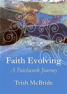 Faith Evolving: A Patchwork Journey