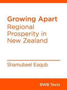 Growing Apart - Regional Prosperity in New Zealand