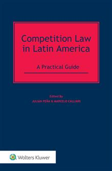 Competition Law in Latin America: A Practical Guide