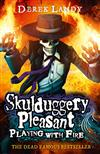 Playing With Fire (Skulduggery Pleasant, Book 2)