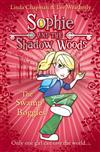 The Swamp Boggles (Sophie and the Shadow Woods, Book 2)