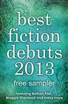 Best Fiction Debuts 2013: Free Sampler