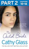The Child Bride: Part 2 of 3