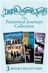 Diana Wynne Jones's Fantastical Journeys Collection (The Islands of Chaldea, A Tale of Time City, The Homeward Bounders)