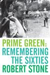 Prime Green: Remembering the Sixties