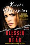Blessed are the Dead: A Gabriella Giovanni Mystery