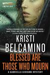Blessed are Those Who Mourn: A Gabriella Giovanni Mystery