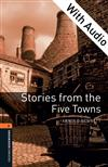 Stories from the Five Towns - With Audio Level 2 Oxford Bookworms Library