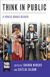 Think in Public: A Public Books Reader