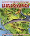 What's Where on Earth Dinosaurs and Other Prehistoric Life: The amazing history of earth's most incredible animals