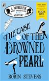 The Case of the Drowned Pearl: A Murder Most Unladylike Mini-Mystery: World Book Day 2020