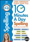 10 Minutes a Day Spelling Ages 7-11: Helps develop strong english skills